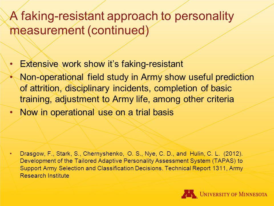 A faking-resistant approach to personality measurement (continued)