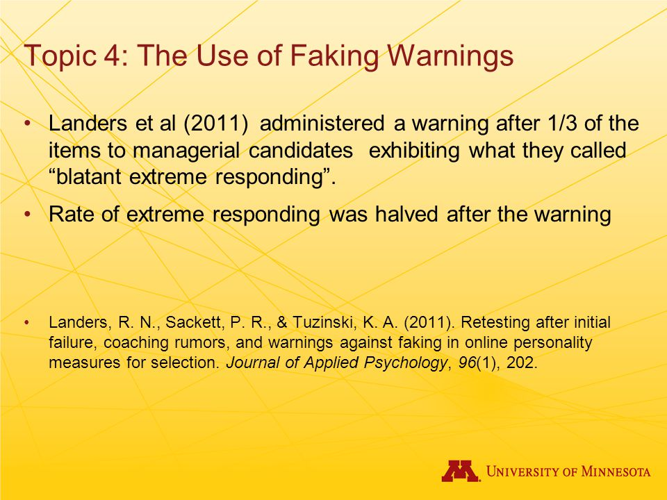 Topic 4: The Use of Faking Warnings