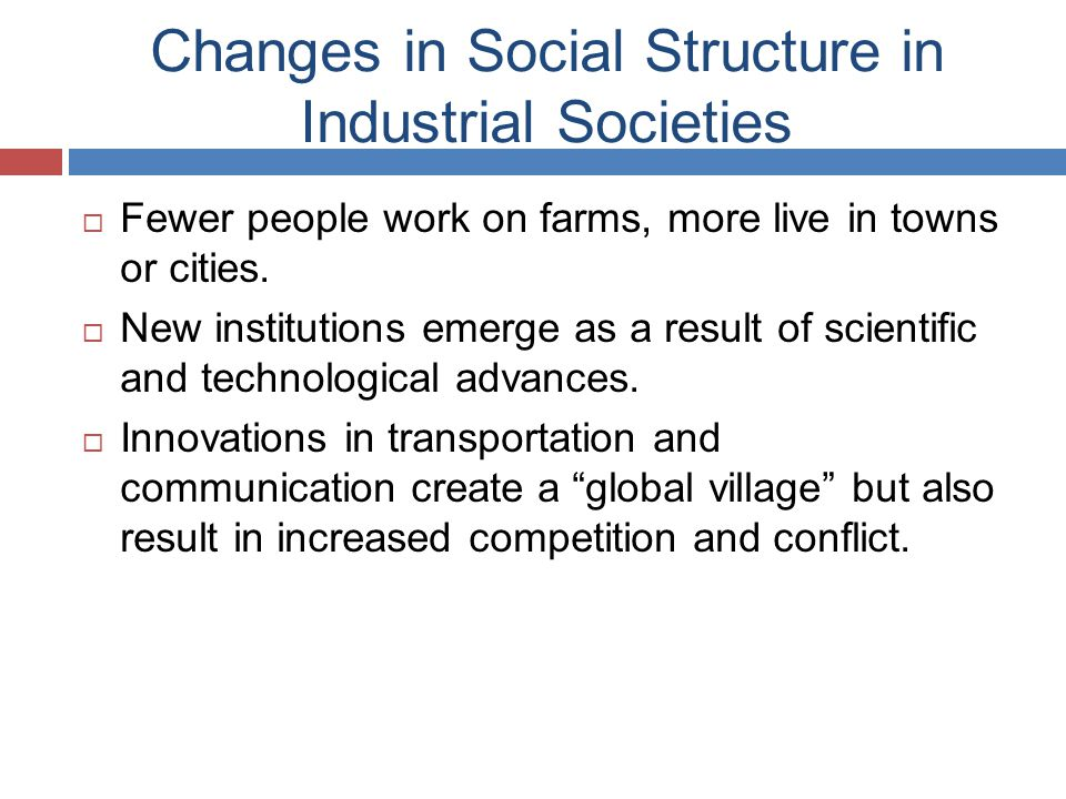 Changes in Social Structure in Industrial Societies