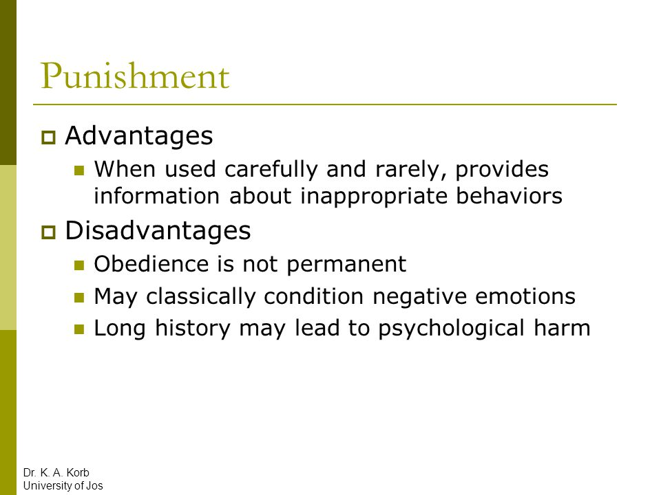Punishment Advantages Disadvantages