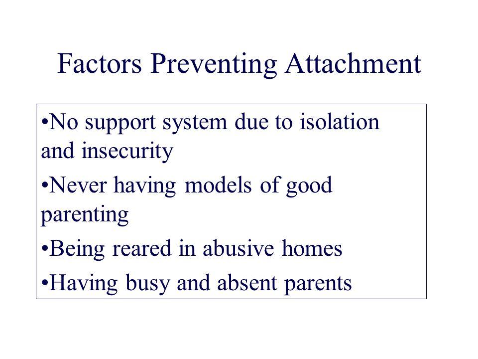 Factors Preventing Attachment