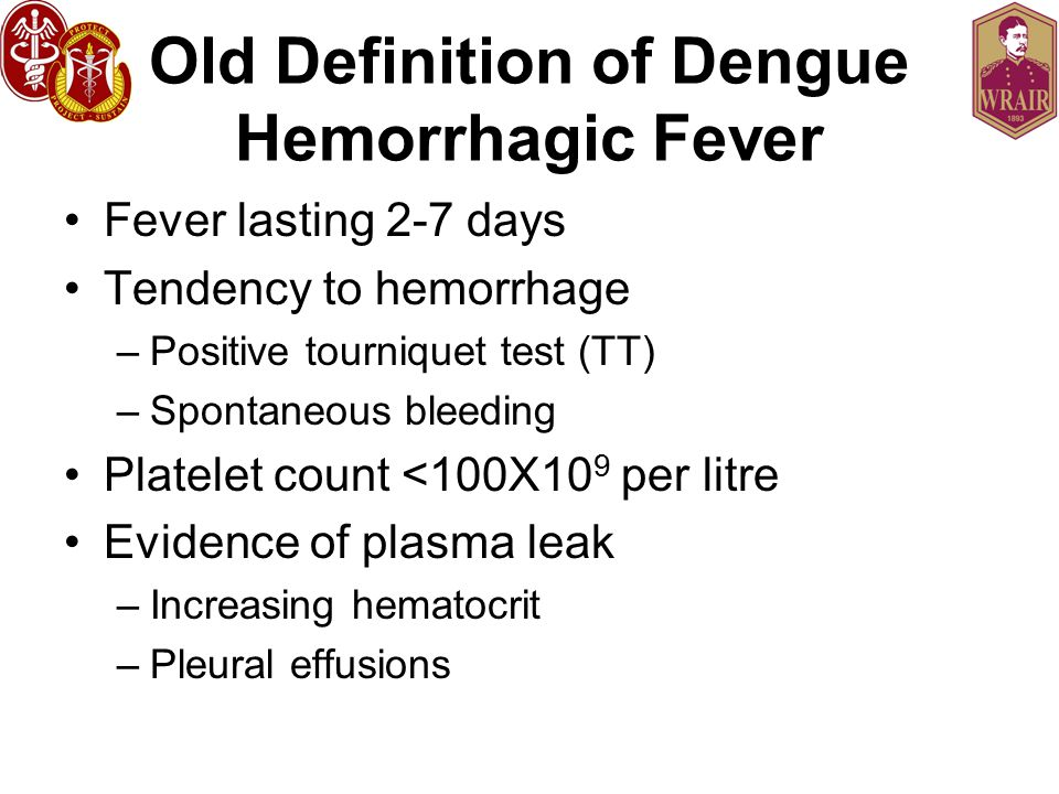 Old Definition of Dengue Hemorrhagic Fever