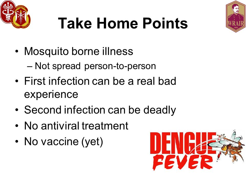 Take Home Points Mosquito borne illness