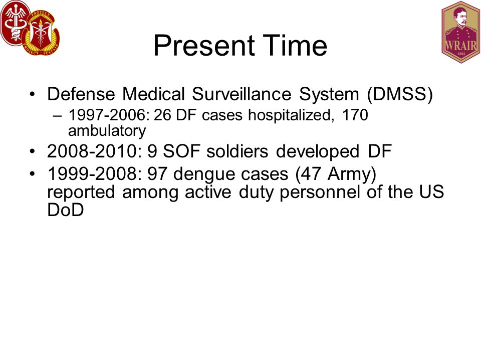 Present Time Defense Medical Surveillance System (DMSS)