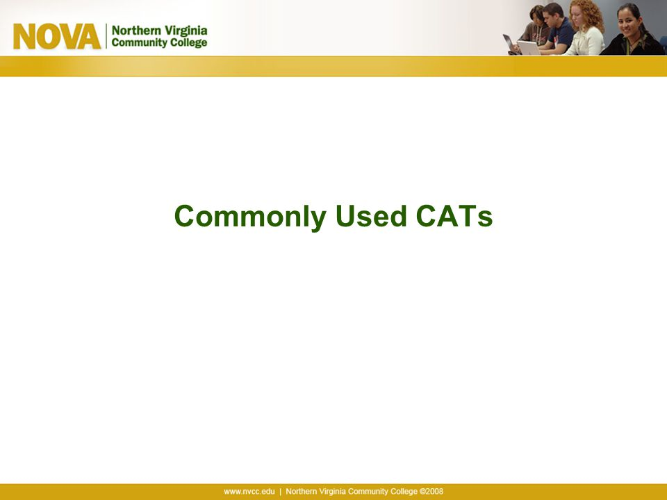Commonly Used CATs