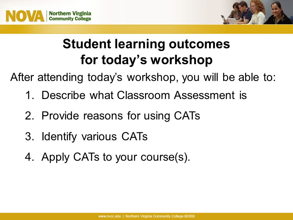 Student learning outcomes for today's workshop