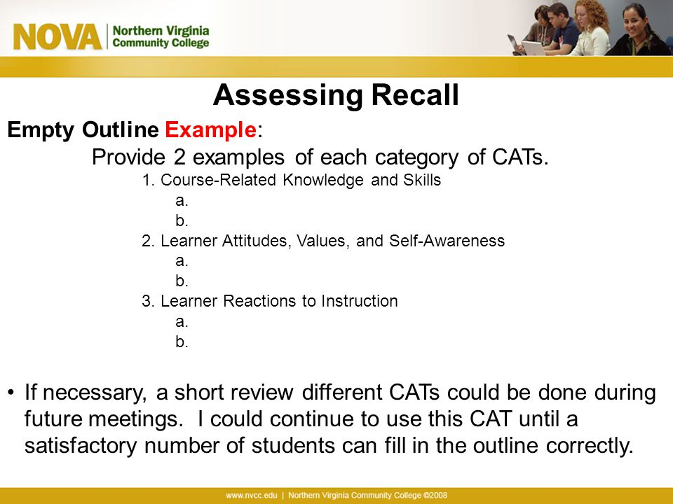 Assessing Recall Empty Outline Example: