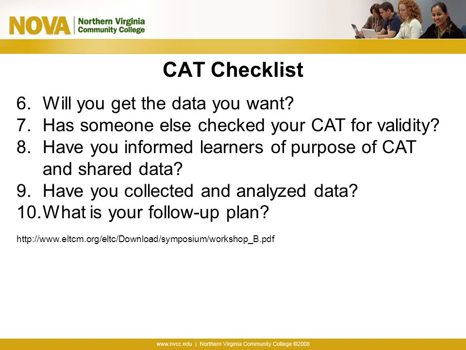 CAT Checklist Will you get the data you want