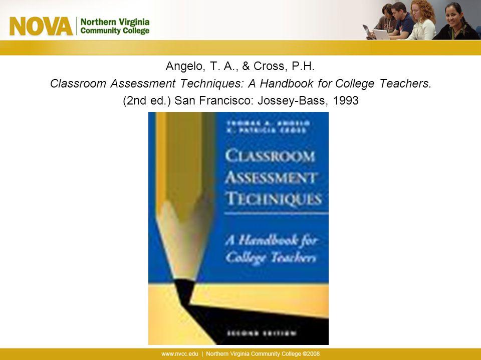 Classroom Assessment Techniques: A Handbook for College Teachers.