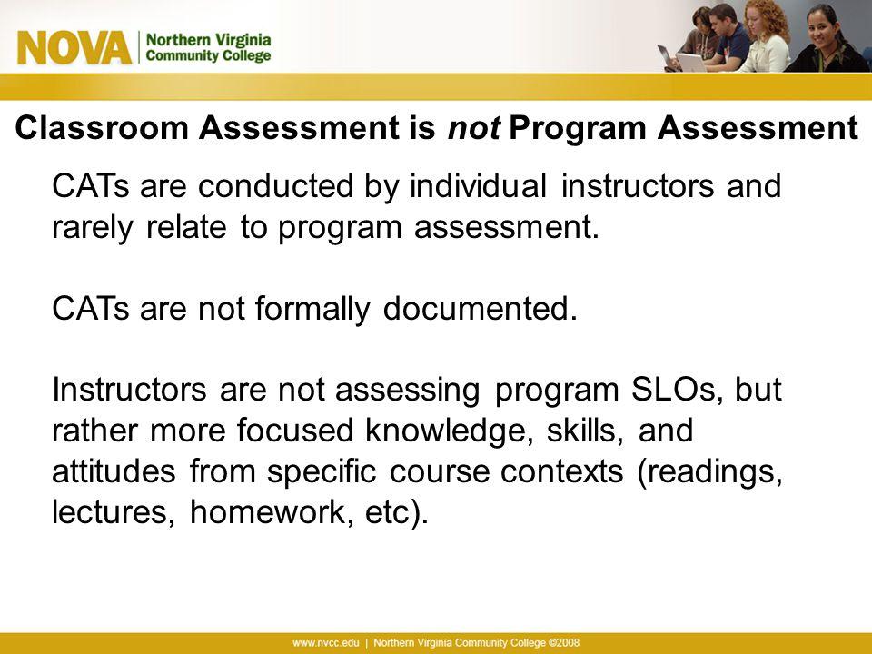 Classroom Assessment is not Program Assessment
