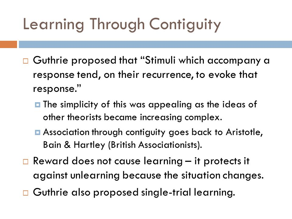 Learning Through Contiguity