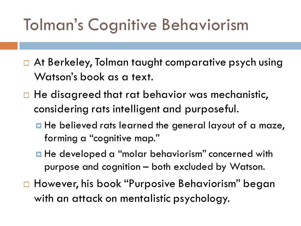 Tolman's Cognitive Behaviorism