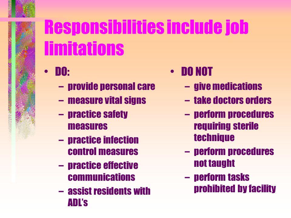Responsibilities include job limitations