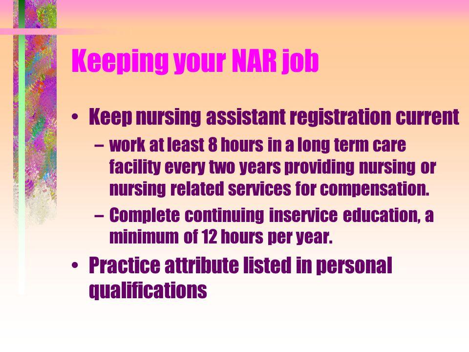 Keeping your NAR job Keep nursing assistant registration current