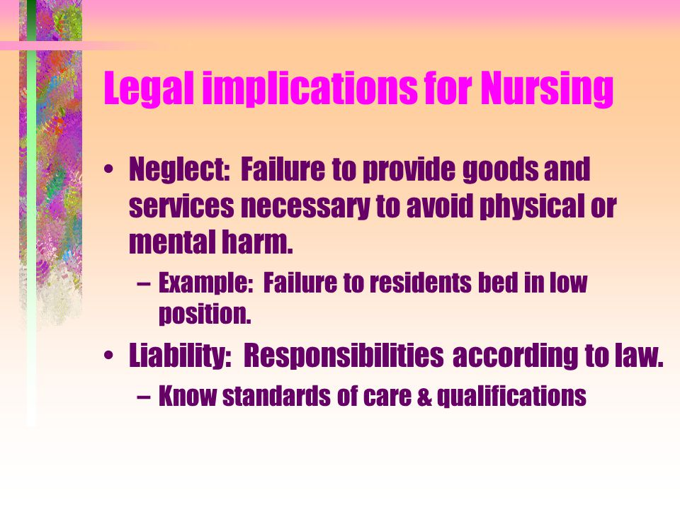 Legal implications for Nursing