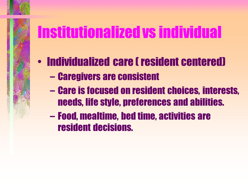 Institutionalized vs individual