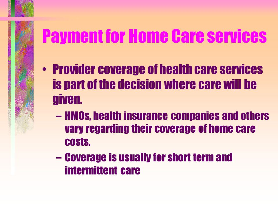 Payment for Home Care services