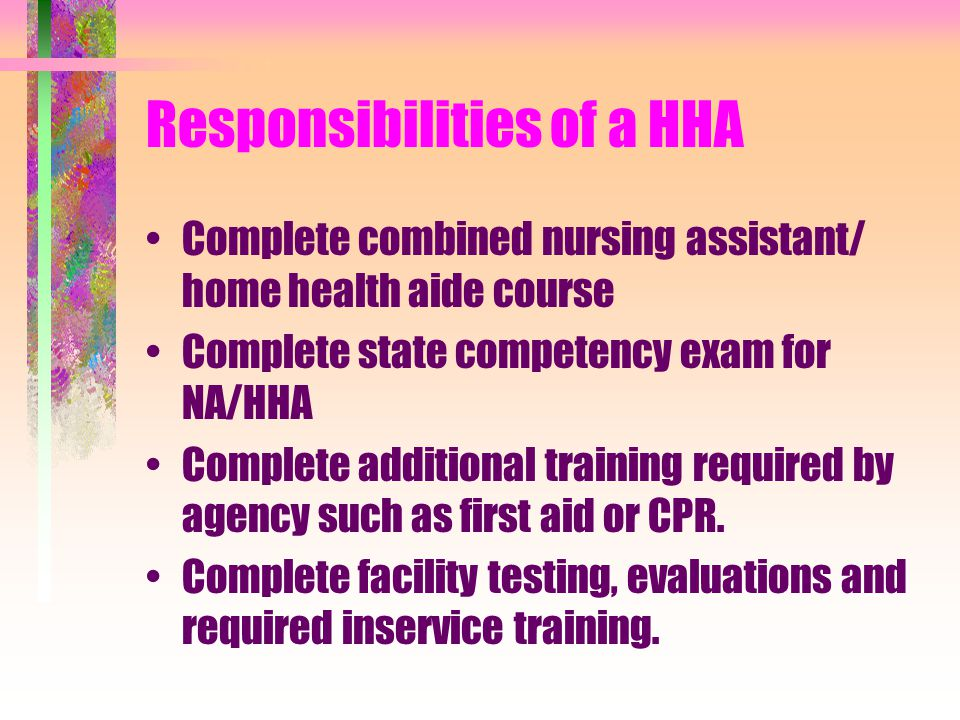 Responsibilities of a HHA