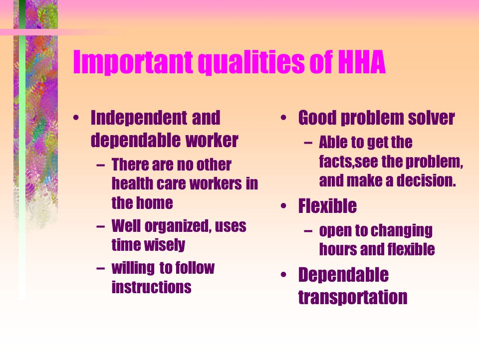 Important qualities of HHA