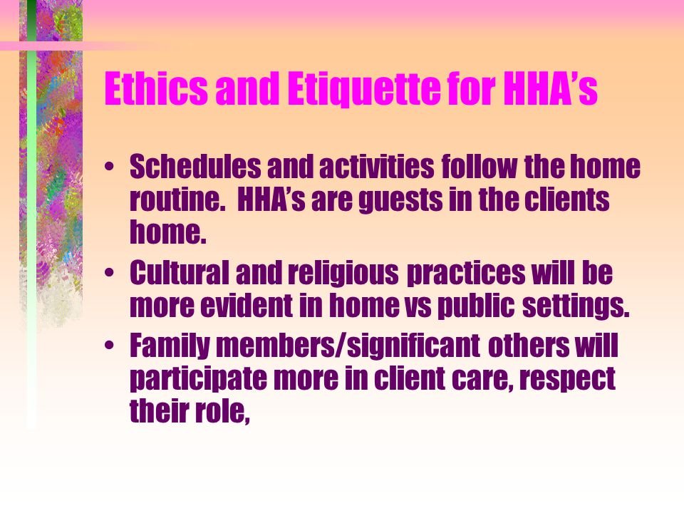 Ethics and Etiquette for HHA's