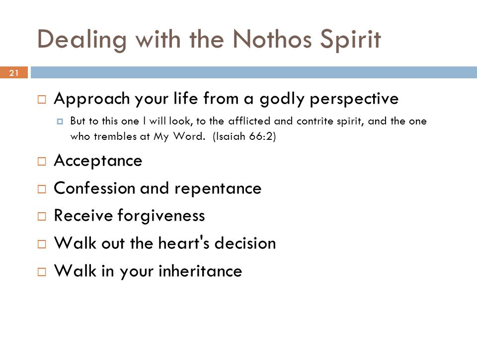 Dealing with the Nothos Spirit