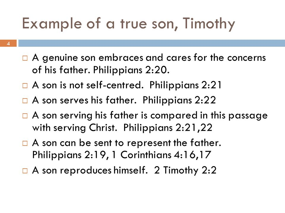 Example of a true son, Timothy