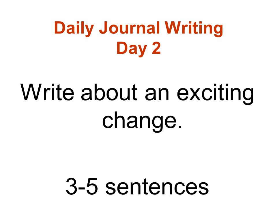 Daily Journal Writing Day 2