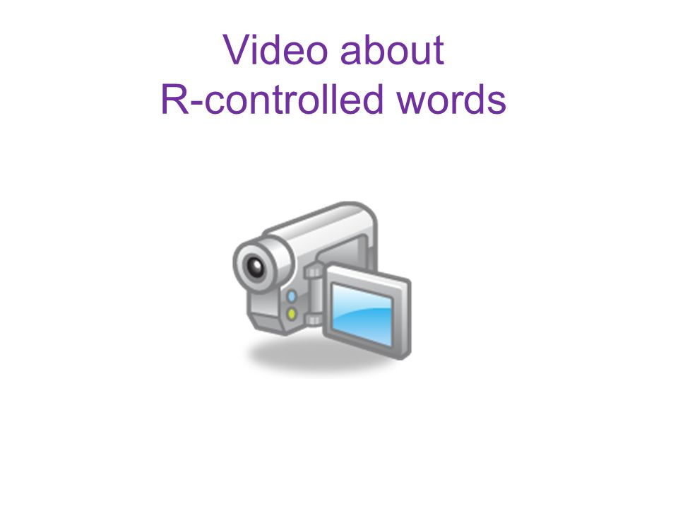 Video about R-controlled words