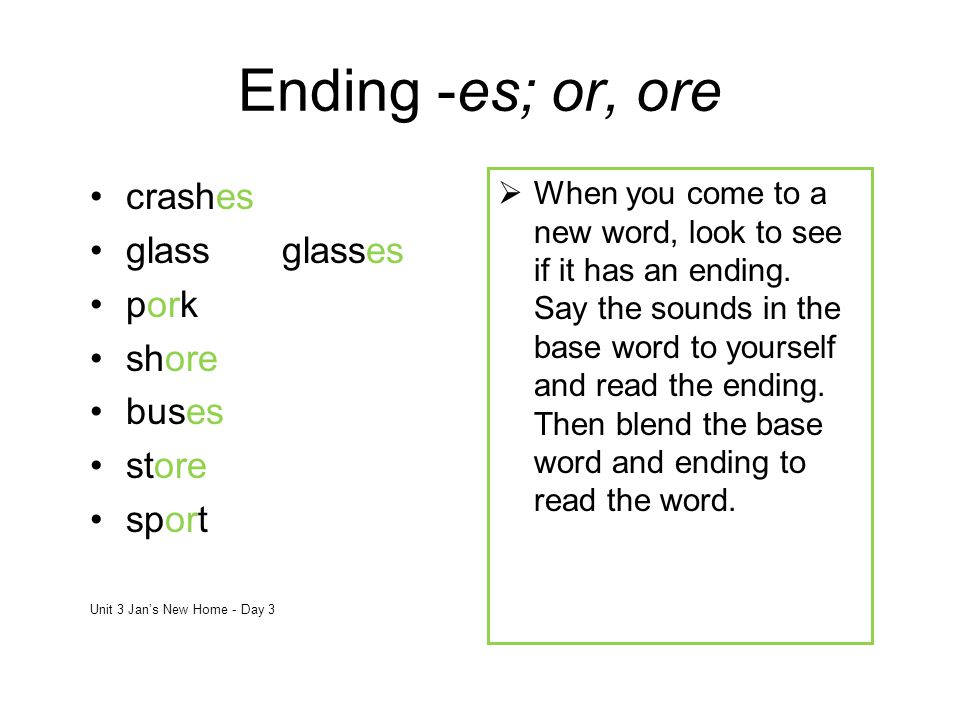 Ending -es; or, ore crashes glass glasses pork shore buses store sport