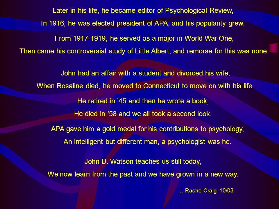 Later in his life, he became editor of Psychological Review,