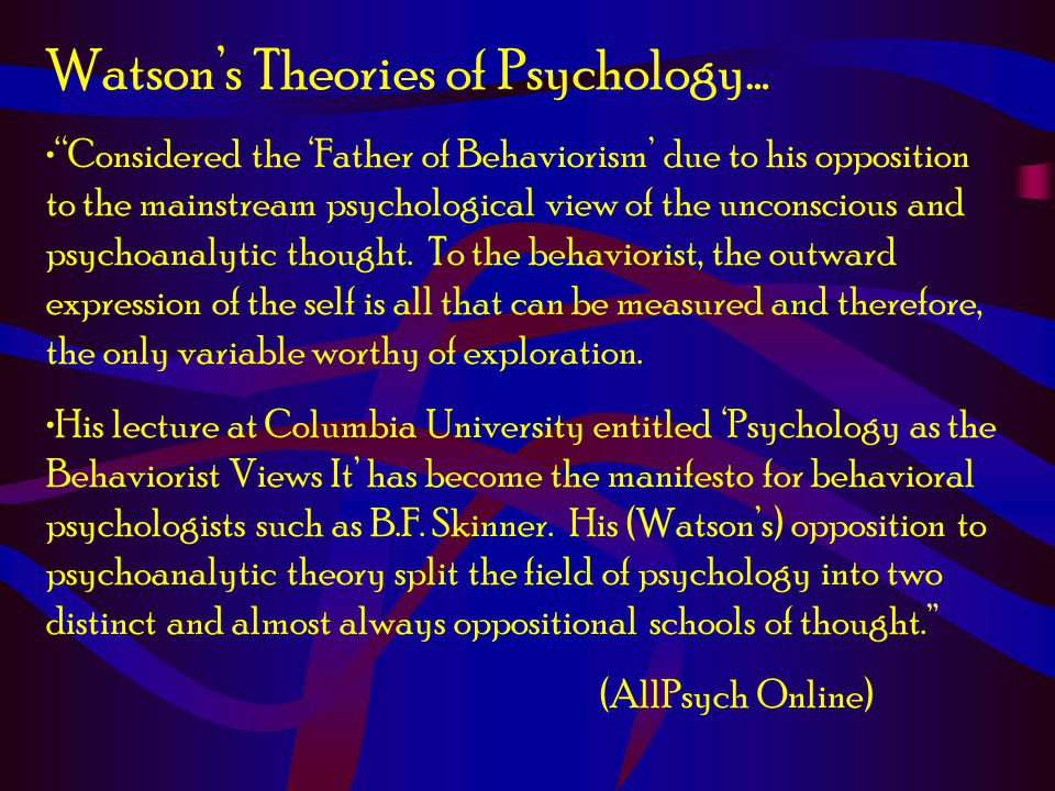 Watson's Theories of Psychology…