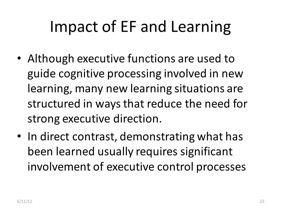 Impact of EF and Learning