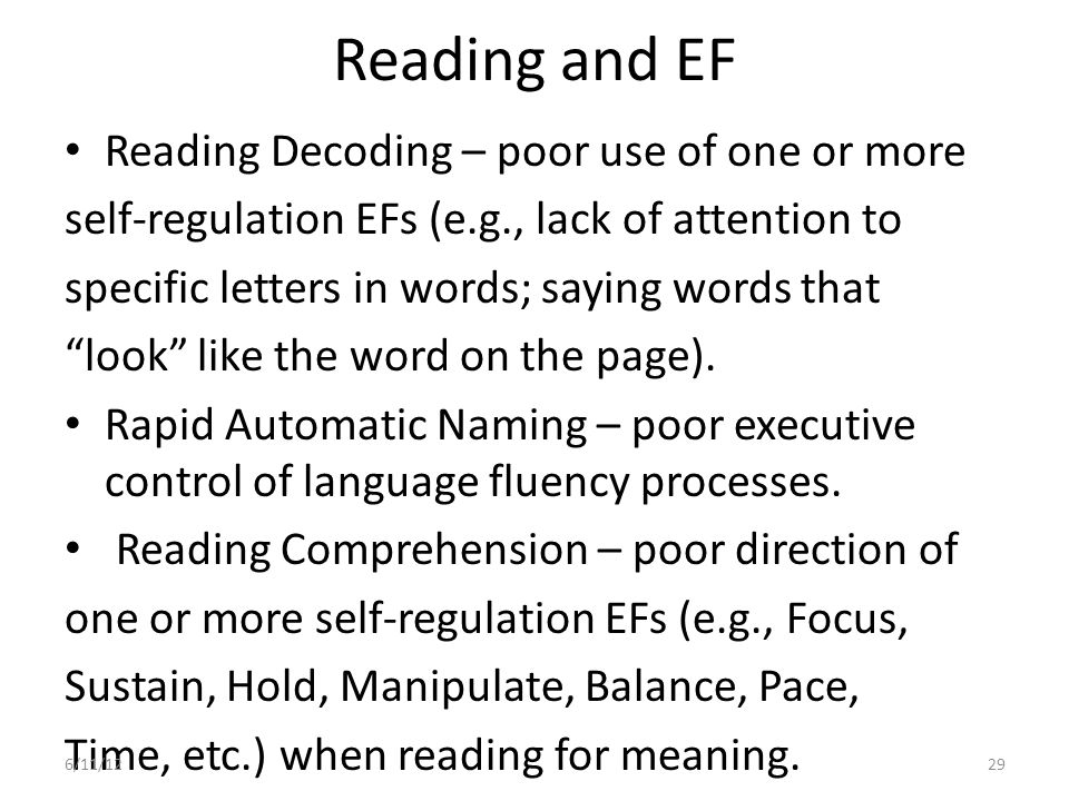 Reading and EF Reading Decoding – poor use of one or more