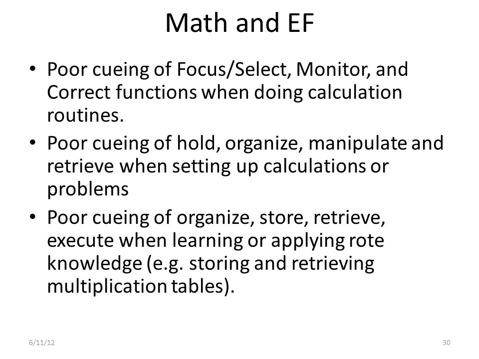 Math and EF Poor cueing of Focus/Select, Monitor, and Correct functions when doing calculation routines.