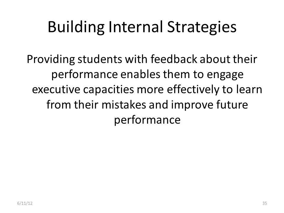 Building Internal Strategies