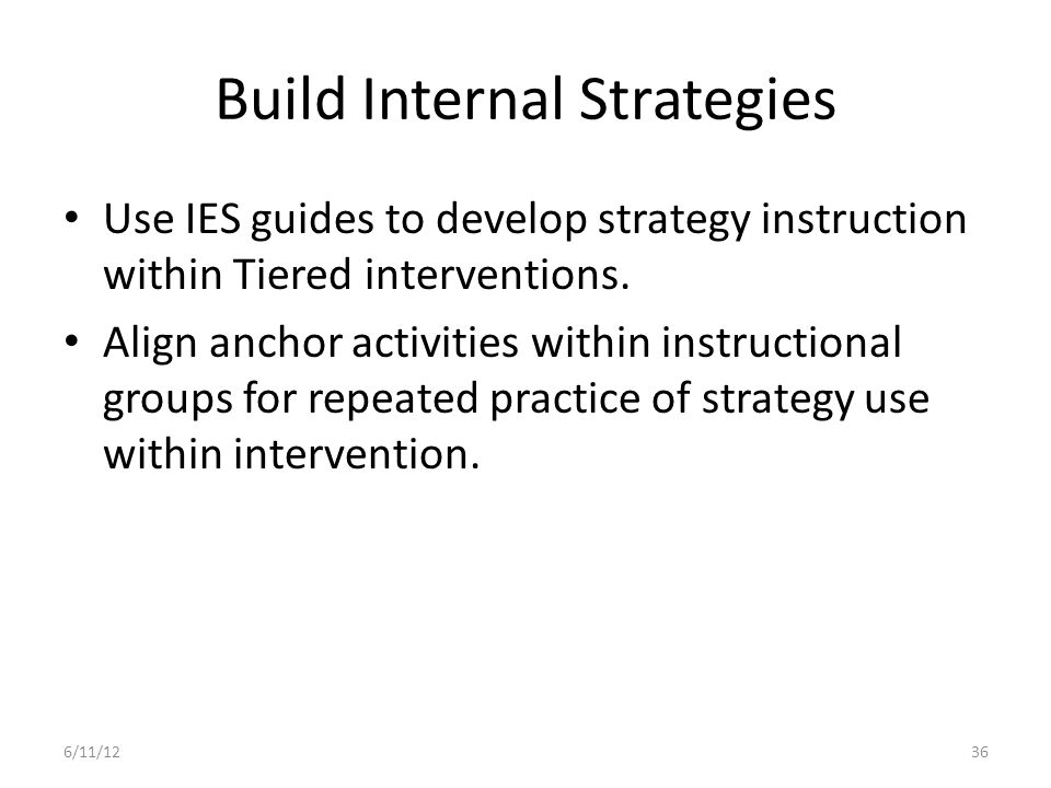 Build Internal Strategies
