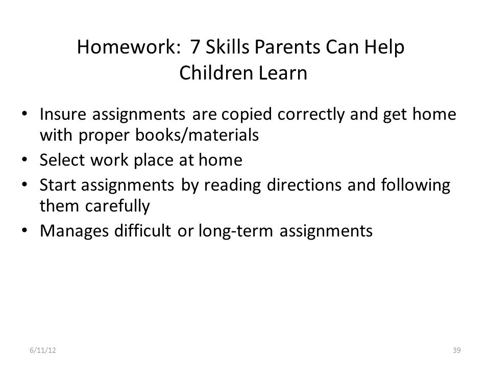 Homework: 7 Skills Parents Can Help Children Learn