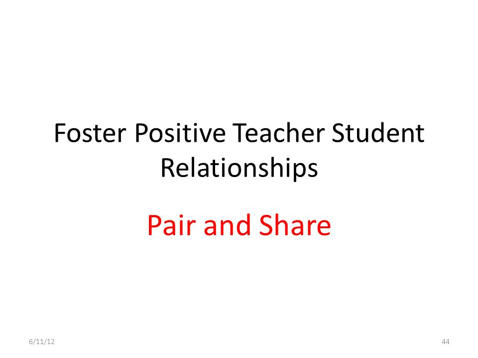 Foster Positive Teacher Student Relationships
