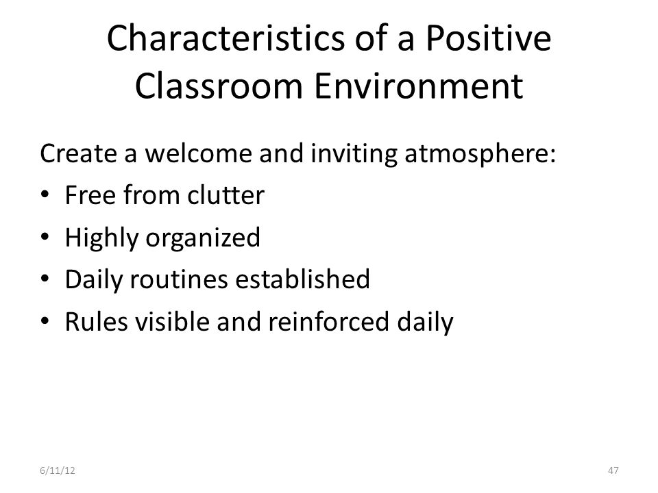 Characteristics of a Positive Classroom Environment