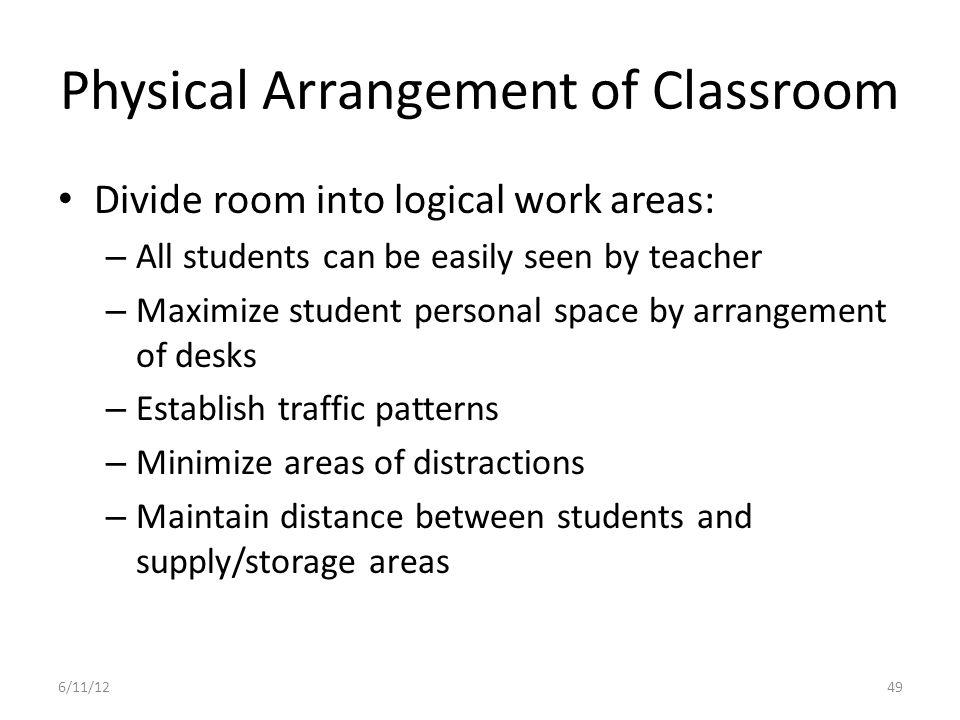 Physical Arrangement of Classroom