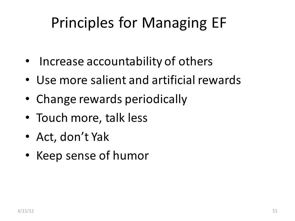 Principles for Managing EF