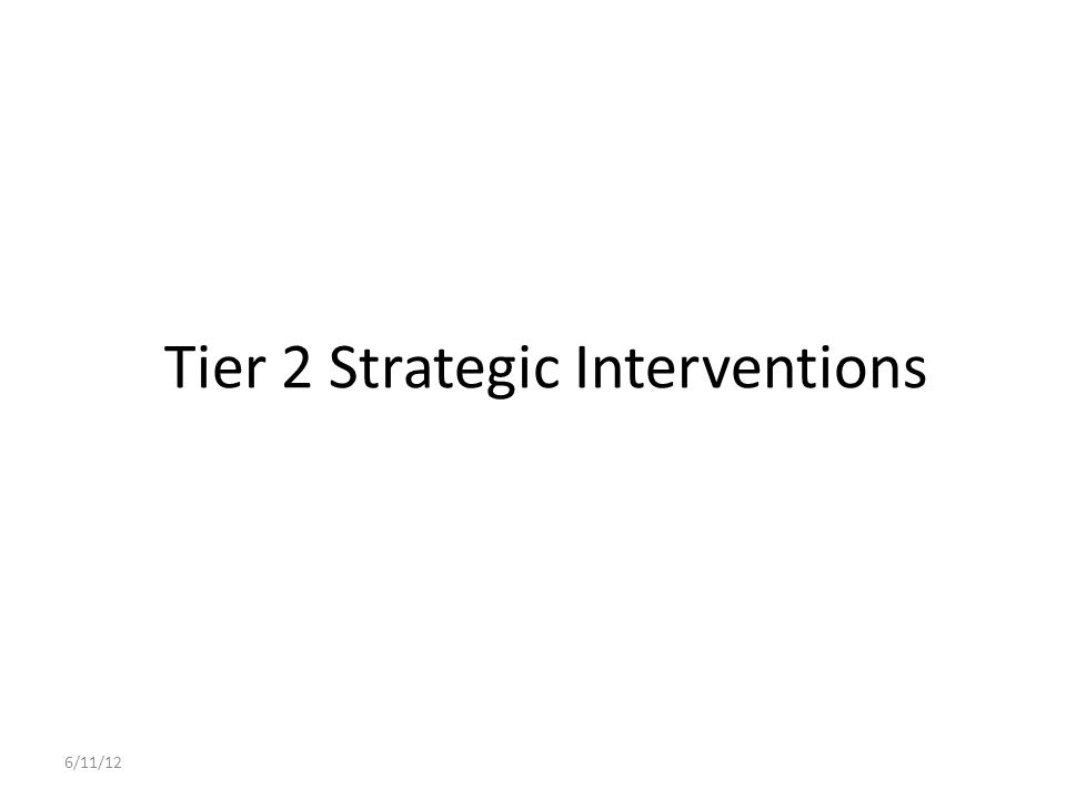 Tier 2 Strategic Interventions
