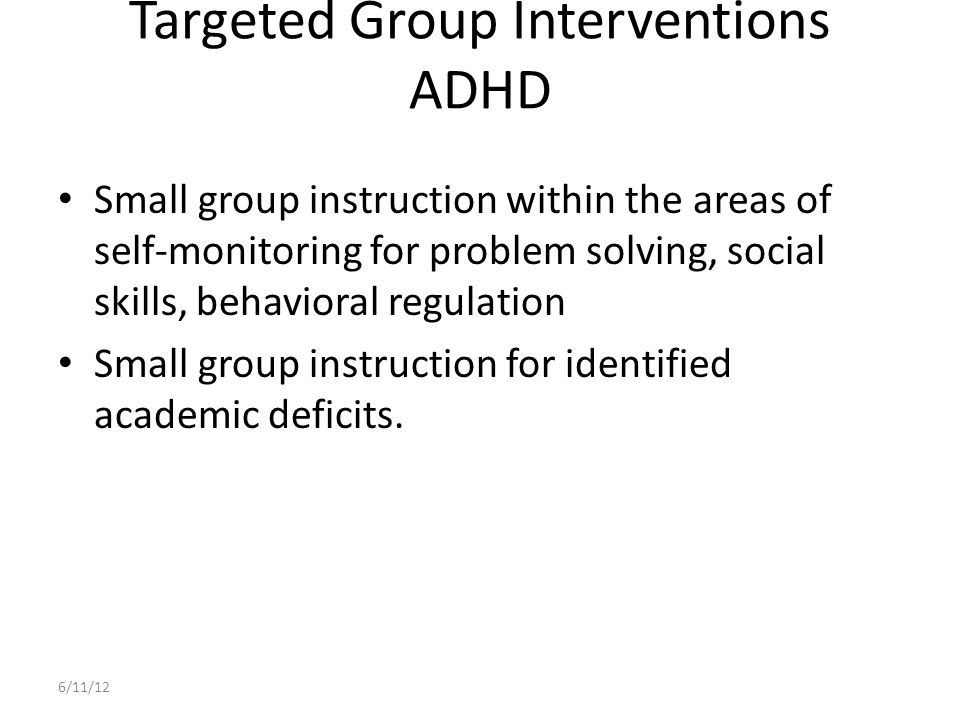 Targeted Group Interventions ADHD