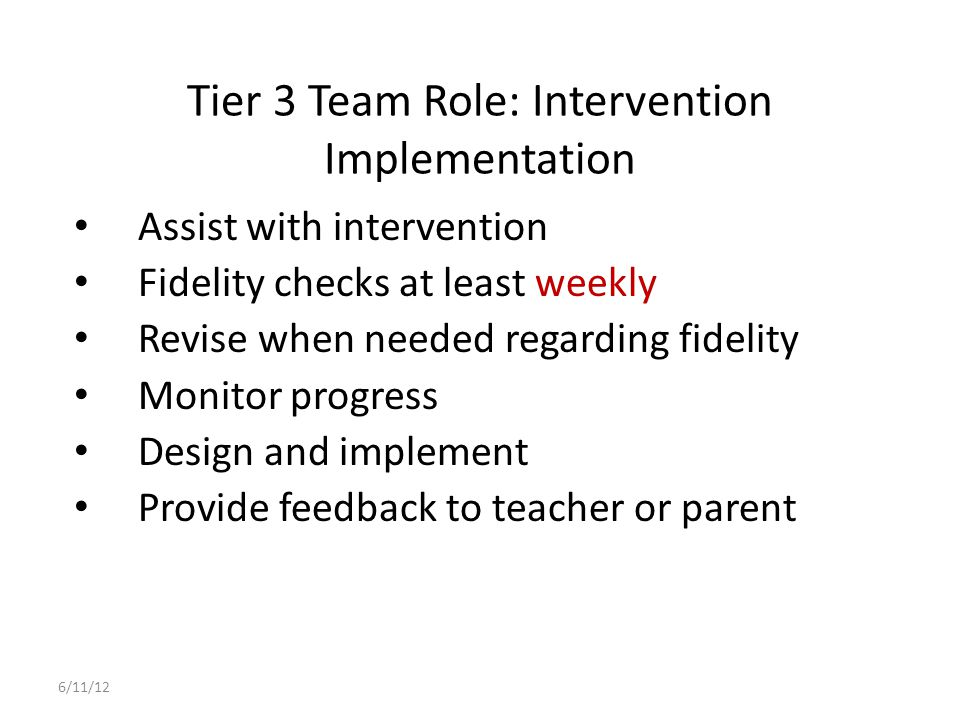 Tier 3 Team Role: Intervention Implementation