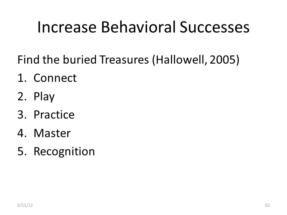 Increase Behavioral Successes