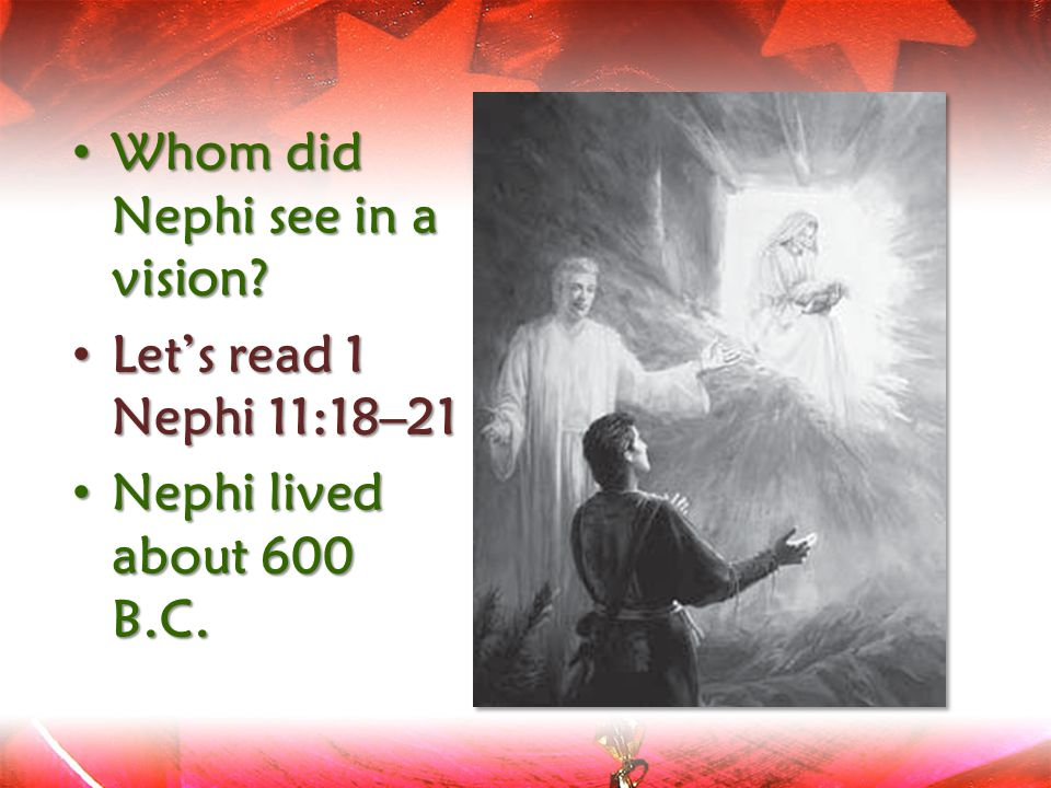 Whom did Nephi see in a vision