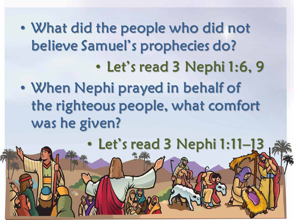 What did the people who did not believe Samuel's prophecies do