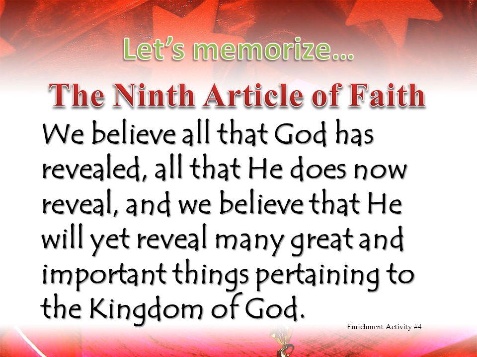 The Ninth Article of Faith
