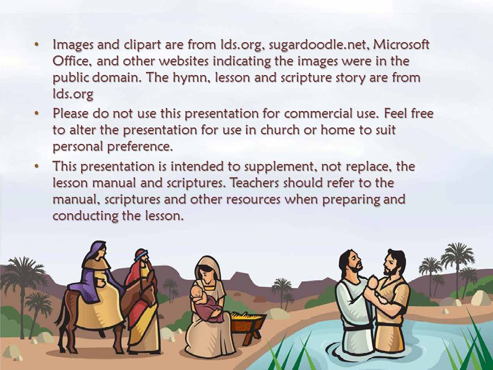 Images and clipart are from lds. org, sugardoodle
