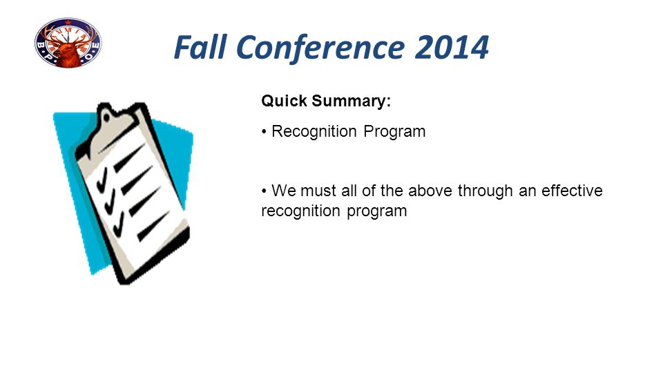 Fall Conference 2014 Quick Summary: Recognition Program